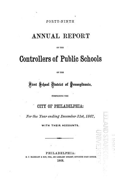 Download Annual Report of the Controllers of the Public Schools of the City and County of Philadelphia Book