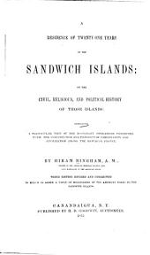 A Residence of Twenty-one Years in the Sandwich Islands