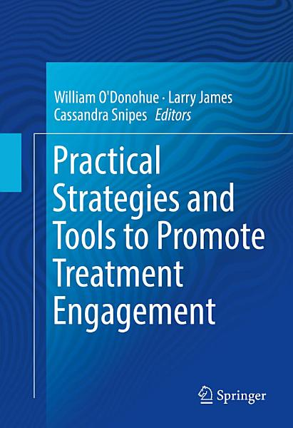 Download Practical Strategies and Tools to Promote Treatment Engagement Book