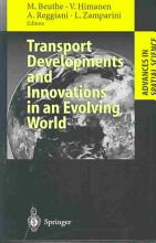 Transport Developments and Innovations in an Evolving World PDF