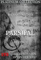 Parsifal (Die Opern der Welt)