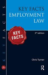 Key Facts: Employment Law: Edition 3