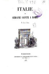 Italie et semaine sainte a Rome par Joseph Autran: Volume1