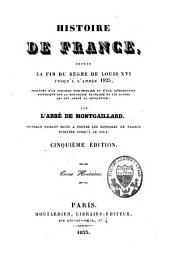 Histoire de France: depuis la fin du règne de Louis XVI jusqu'à l'année 1825, Volume8