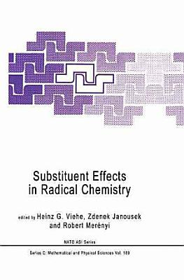 Substituent Effects in Radical Chemistry
