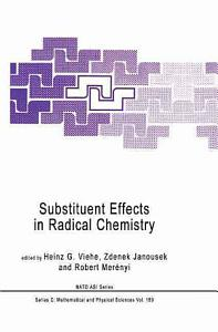 Substituent Effects in Radical Chemistry Book