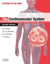 The Cardiovascular System: Systems of the Body Series, Edition 2
