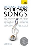 Write and Produce Your Own Songs  Teach Yourself PDF