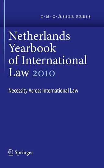 Netherlands Yearbook of International Law Volume 41  2010 PDF