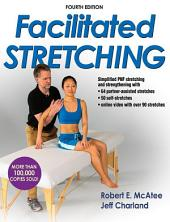 Facilitated Stretching 4th Edition