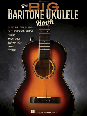 The Big Baritone Ukulele Book PDF