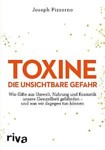 Toxine     Die unsichtbare Gefahr PDF
