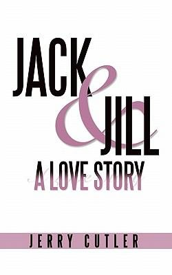 Jack and Jill  a Love Story