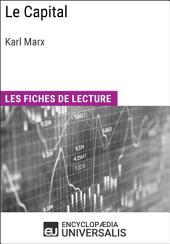 Le Capital de Karl Marx: Les Fiches de lecture d'Universalis