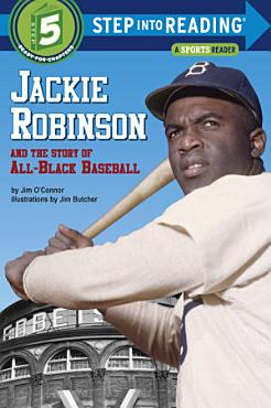 Jackie Robinson and the Story of All Black Baseball PDF