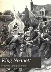 King Noanett: A Story of Old Virginia and the Massachusetts Bay