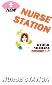 NEW NURSE STATION: Episode 1-7