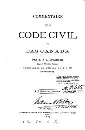Commentaire sur le Code civil du Bas-Canada: Volume 1