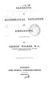 Elements of algebraical notation and expansion