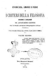 Evidenza amore e fede o, I criterj della filosofia discorsi e dialoghi Augusto Conti: Volume 2