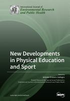 New Developments in Physical Education and Sport PDF