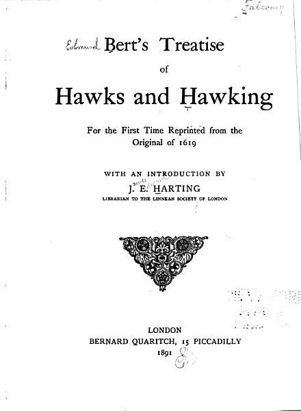 Bert S Treatise Of Hawks And Hawking