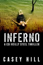 Inferno (CSI Reilly Steel #2)
