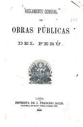 Reglamento general de obras públicas del Perú