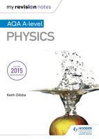 My Revision Notes  AQA A level Physics PDF