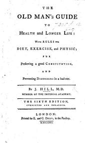 The Old Man's Guide to health and longer life. ... Fifth edition