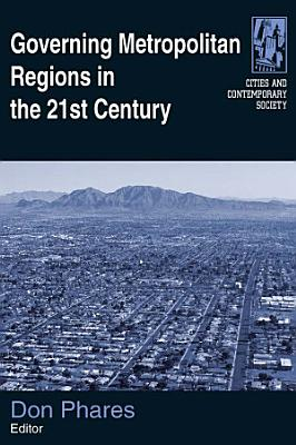 Governing Metropolitan Regions in the 21st Century PDF