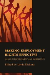 Making Employment Rights Effective: Issues of Enforcement and Compliance