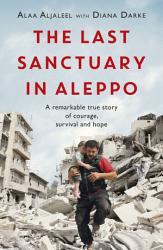 The Last Sanctuary In Aleppo Book PDF