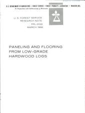 Paneling and flooring from low-grade hardwood logs