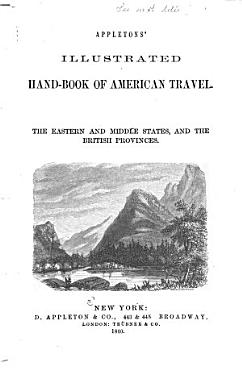 Appletons  Illustrated Hand book of American Travel PDF