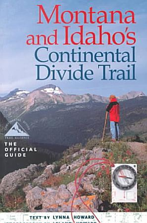 Montana and Idaho s Continental Divide Trail PDF