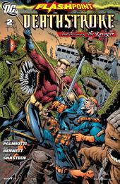 Flashpoint: Deathstroke & the Curse of the Ravager (2011-) #2