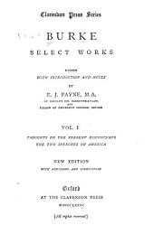 Burke, Select Works: Thoughts on the present discontents. The two speeches on America. New ed. 1892