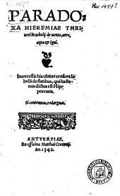 Paradoxa Hieremiae Thriueri Brachelij de uento, aere, aqua & igni. Intercessit his obiter censura libelli de flatibus, qui hactenus dictus est Hippocratis [...].