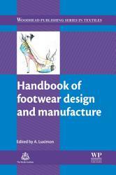 Handbook Of Footwear Design And Manufacture Book PDF