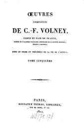 Oeuvres complètes: mises en ordre et précédées de la vie de l'auteur, Volume5