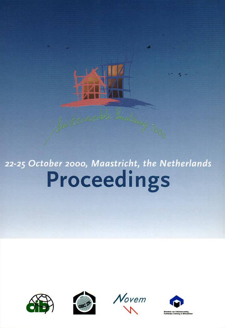 Sustainable Building 2000, 22-25 October 2000, Maastricht, The Netherlands