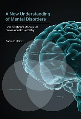 A New Understanding of Mental Disorders PDF