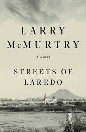 Streets Of Laredo: A Novel