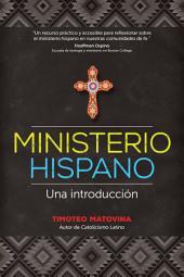 Ministerio hispano: Una introducción