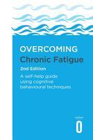 Overcoming Chronic Fatigue 2nd Edition PDF