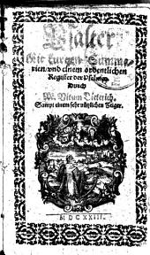 Psalter: Mit kurtzen Summarien, vnd einem ordentlichen Register der Psalmen