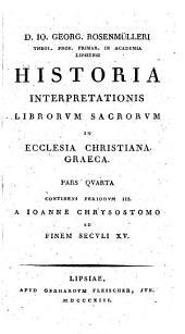 Historia interpretationis librorum sacrorum in ecclesia christiana in de ab Apostolorum aetate, usque ad literarum instaurationem. -Hildburghusae, Hanisch 1795-1814