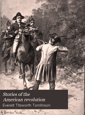 Stories of the American revolution: Part 2