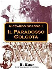 Il Paradosso Golgota